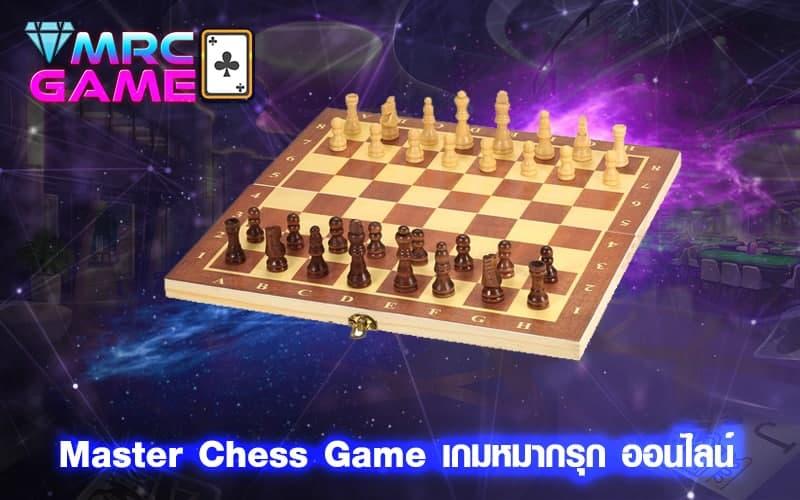 Master Chess Game เกมหมากรุก ออนไลน์